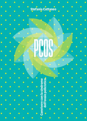 """Copertina del libro """"PCOS. Convivere con la sindrome dell'ovaio policistico"""""""